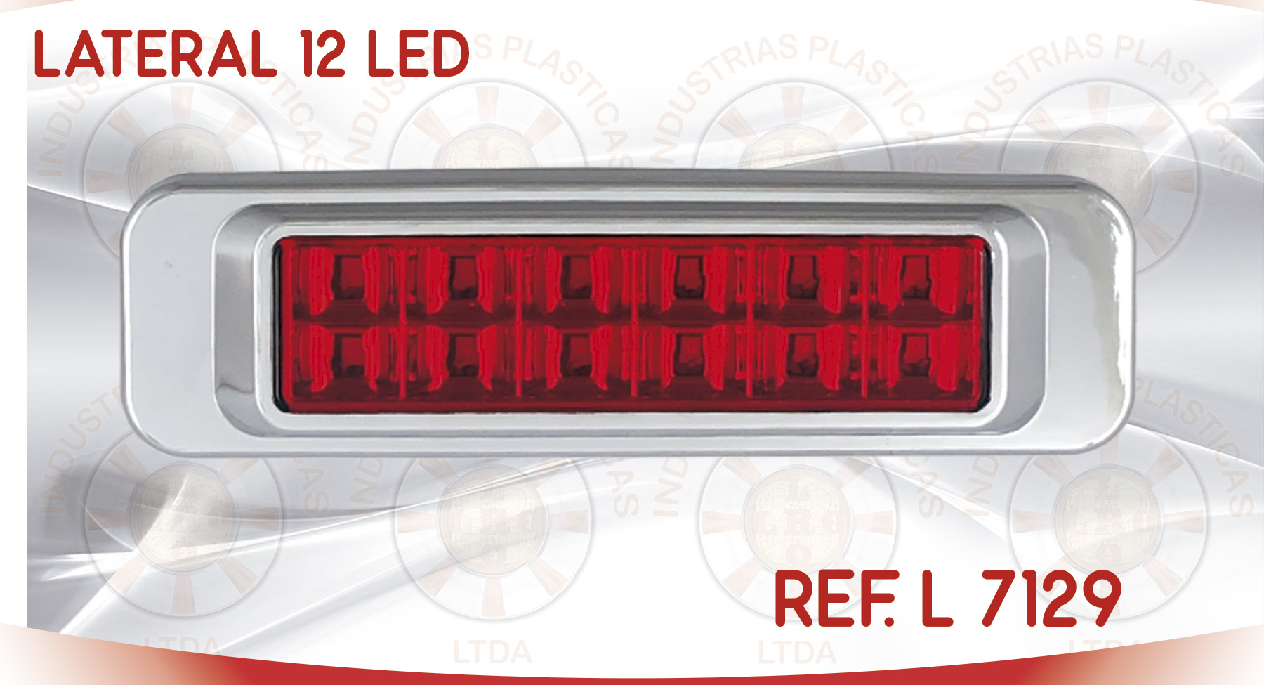 L 7129 LATERAL 12 LED