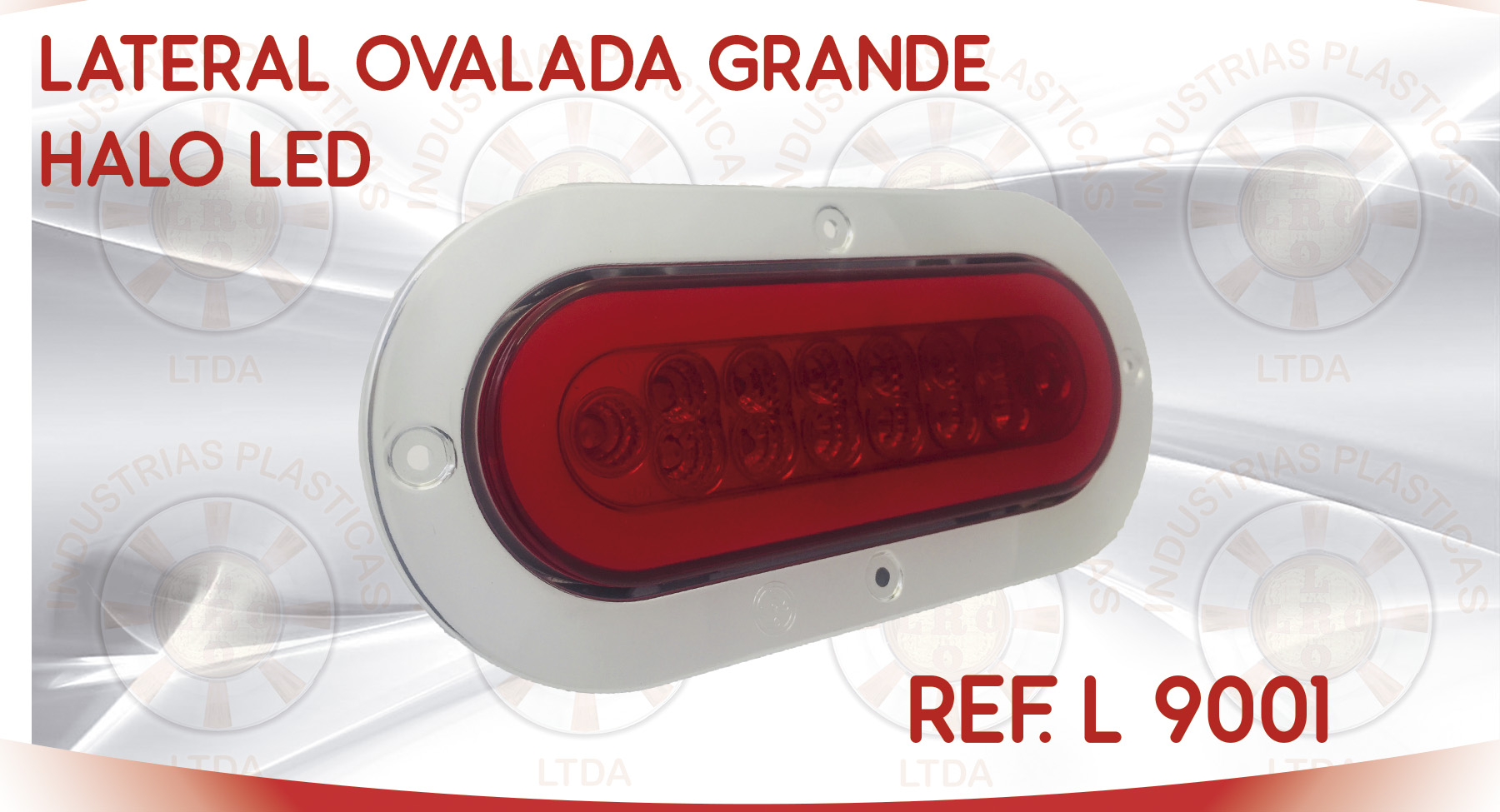 L 9001 LATERAL OVALADA GRANDE HALO LED