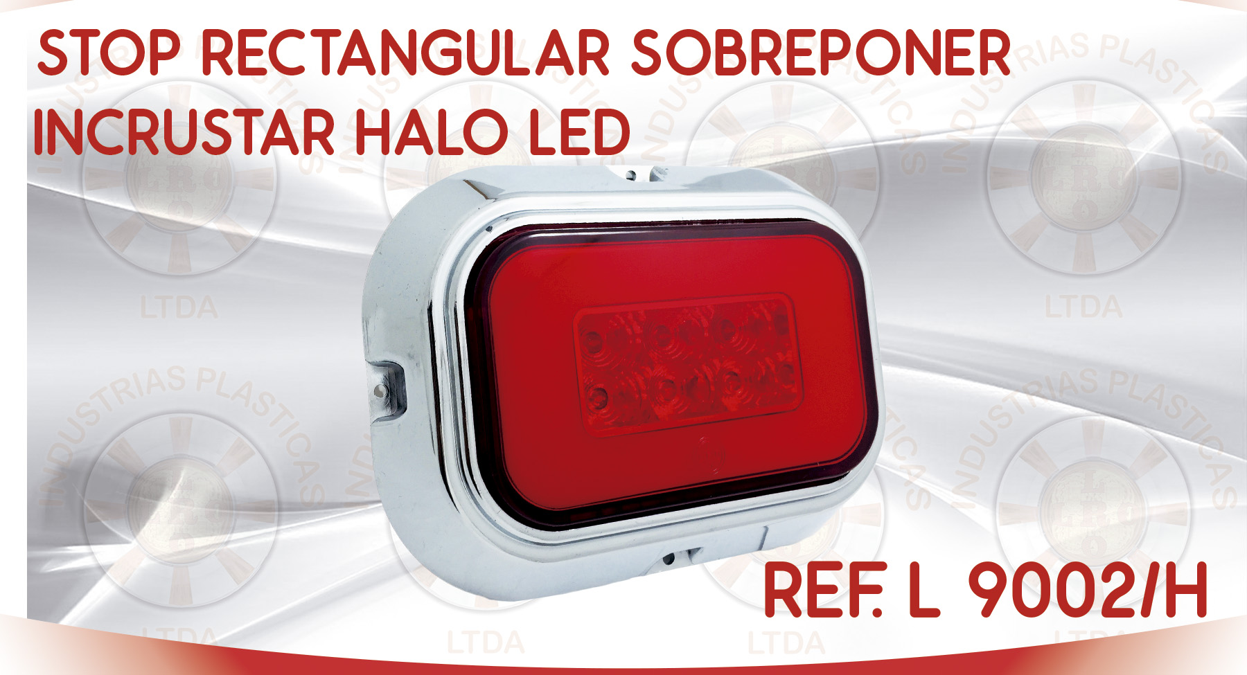 L 9002 STOP RECTANGULAR SOBREPONER INCRUSTAR HALO LED