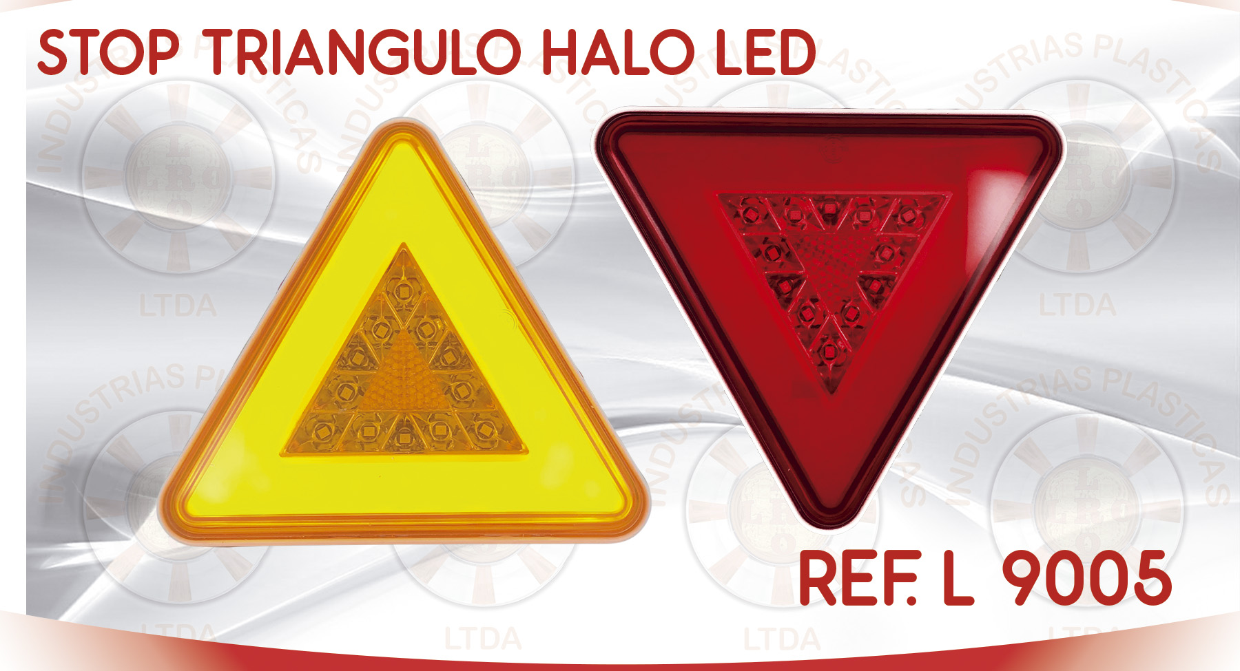 L 9005 STOP TRIANGULO HALO LED