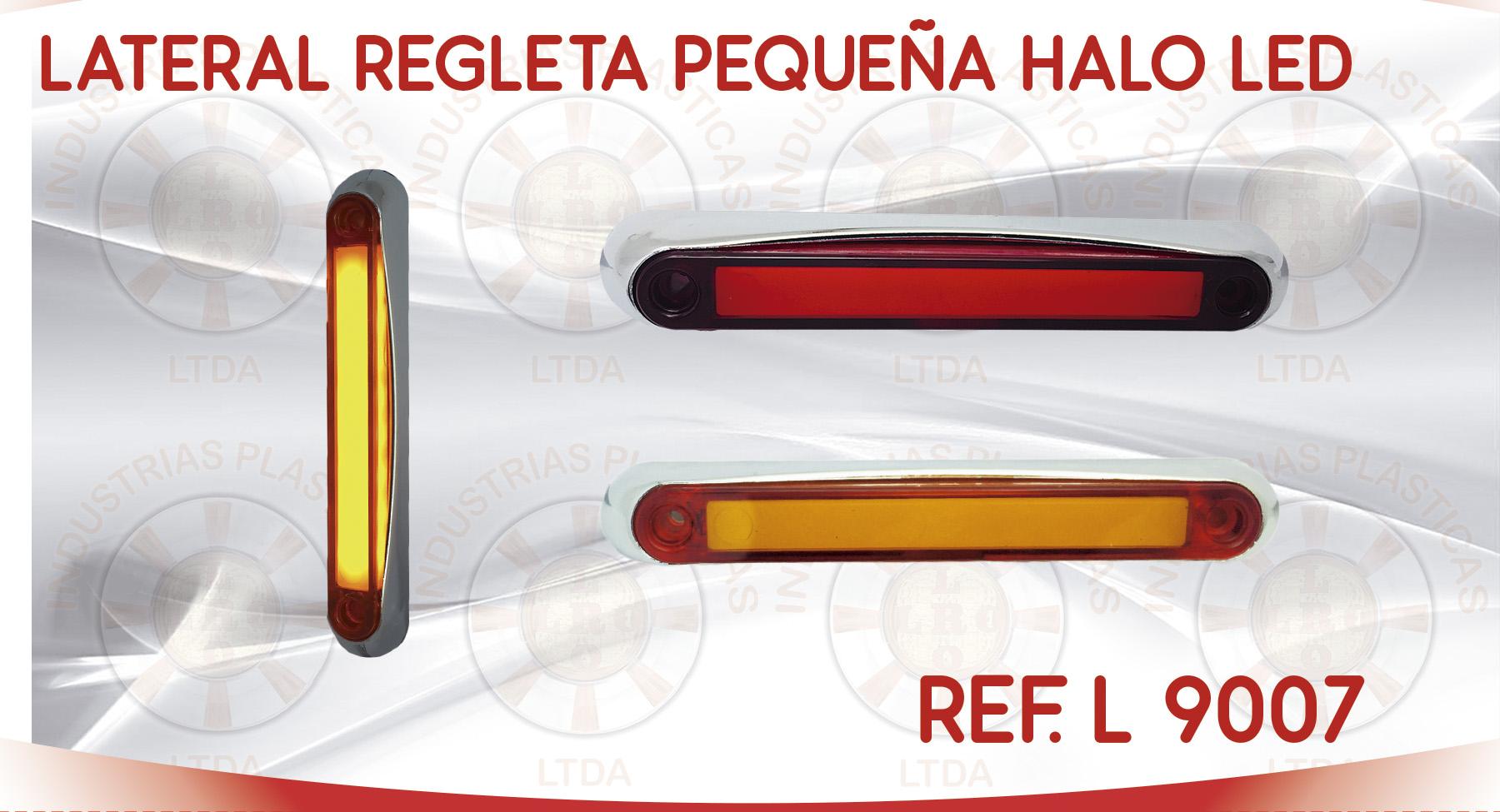 L 9007 LATERAL REGLETA PEQUEÑA HALO LED
