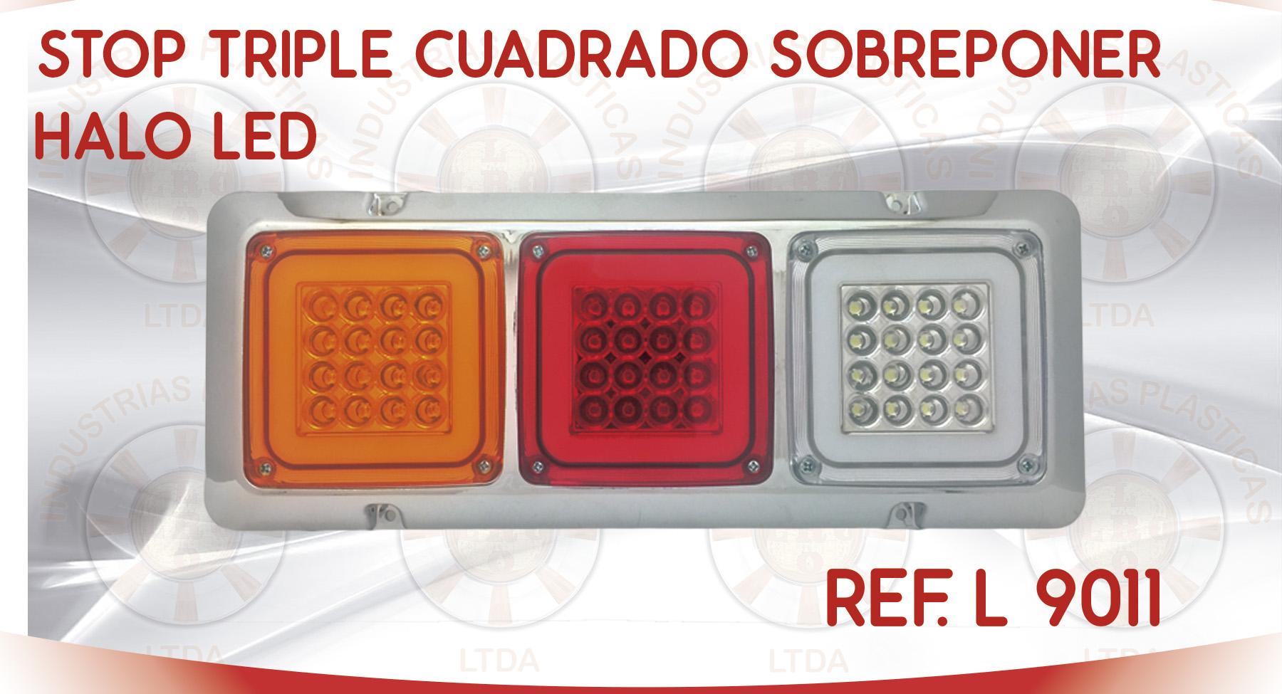 L 9011 STOP TRIPLE CUADRADO SOBREPONER HALO LED