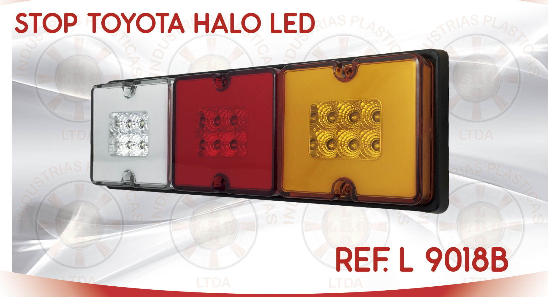 L 9018B STOP TOYOTA HALO LED