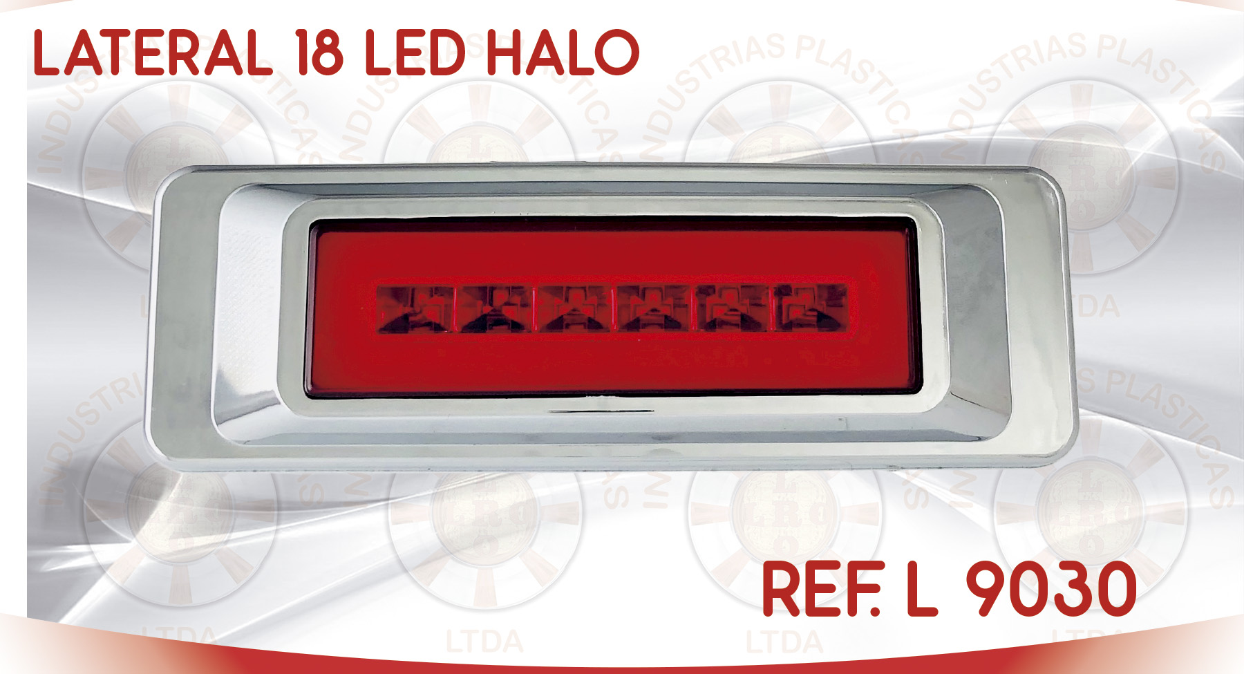 L 9030 LATERAL 18 LED HALO